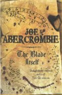 The Blade Itself, by Joe Abercrombie