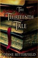 The Thirteenth Tale, by Diane Setterfield