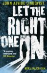 Let the right one in, by John Lindqvist