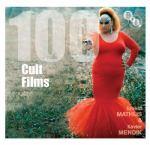 100 Cult Films, by Xavier Mendik