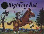 The highway rat, by Julia Donaldson