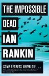 The Impossible Dead, by Ian Rankin