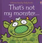 That's Not My Monster, by Fiona Watt