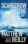 Scarecrow and the army of thieves, by Matthew Reilly