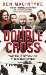 Double Cross, by Ben Macintyre