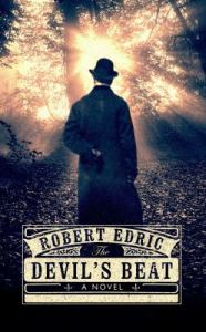 The Devil's Beat, by Robert Edric