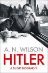 Hitler, by A N Wilson