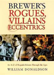 Brewer's Dictionary of Rogues, Villains and Eccentrics