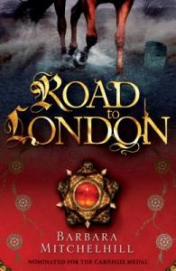 The Road to London, by Barbara Mitchelhill