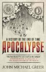 Apocalypse, by John Michael Greer