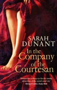 In the Company of the Courtesan, by Sarah Dunant