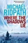 Where the Shadows Lie, by Michael Ridpath