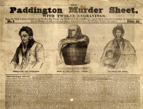 The Paddington Murder Sheet, published in 1837, shared the lurid details of Greenacre's murder of Hannah Brown. Image property of Westminster City Archives.
