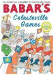 Babar's Celesteville Games, by Laurent de Brunhoff