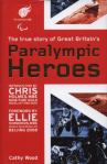 Paralympic heroes, by Cathy Wood
