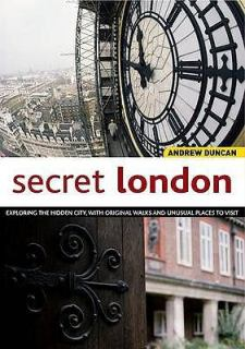 Secret London, by Andrew Duncan
