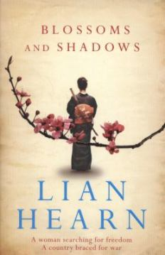 Blossoms and Shadows, by Lian Hearn