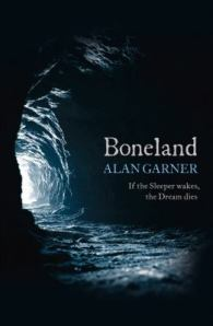 Boneland, by Alan Garner