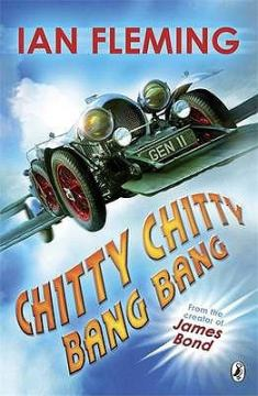 Chitty Chitty Bang Bang, by Ian Fleming