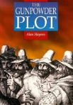 The Gunpowder Plot, by Alan Haynes