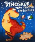 The dinosaur that pooped Christmas, by Dougie Poynter