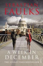 A Week in December, by Sebastian Faulksaulks