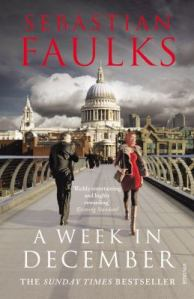 A Week in December, by Sebastian Faulksaulks