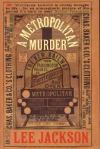 A Metropolitan Murder, by Lee Jackson