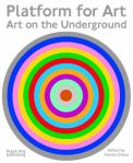 A platform for art: Art on the Underground