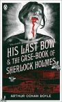 His last bow, by Sir Arthur Conan Doyle