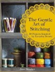 The Gentle Art of Stitching by Jane Brocket