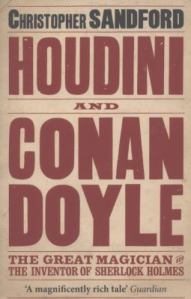 Houdini and Conan Doyle, by Christopher Sandford