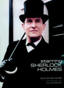 Starring sherlock Holmes, by David Stuart Davies