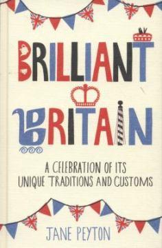 Brilliant Britain by Jane Peyton