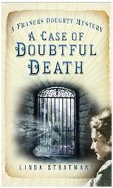 A Case of Doubtful Death, by Linda Stratmann
