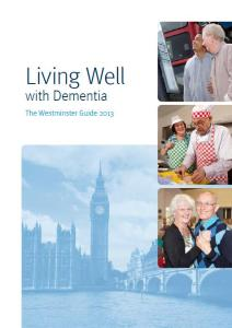 Living Well with Dementia: The Westminster Guide 2013
