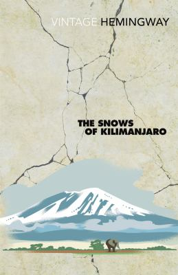 The Snows of Kilimanjaro, by Ernest Hemingway