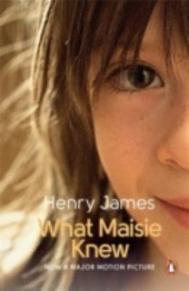 What Maisie Knew, by Henry James