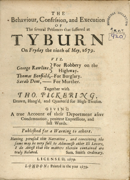 The Behaviour, Confession and Execution of several prisoners that suffered at Tyburn. Image property of Westminster City Archives