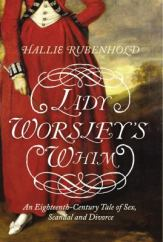 Lady Worsley's Whim, by Hallie Rubenhold