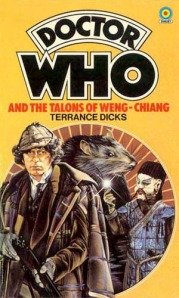 Doctor Who and the Talons of Weng Chiang, by Terrance Dicks