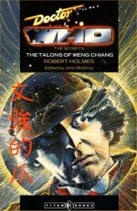 Doctor Who and the Talons of Weng Chiang, by Robert Holmes