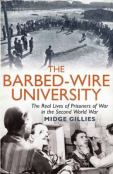 The Barbed Wire University by Midge Gillies