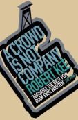 A Crowd is not Company, by Robert Kee