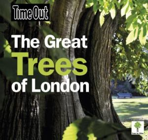 Time Out Guide to the Great Trees of London