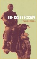 The Great Escape, by Paul Brickhill