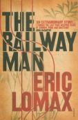 The Railway Man, by Eric Lomax
