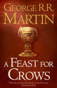 A fest for crows, by George RR Martin