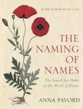 The Naming of Names, by Anna Pavord