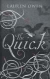 The Quick, by Lauren Owen